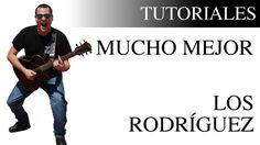 Cómo tocar Mucho mejor de Los Rodríguez en la guitarra | Tutorial fácil
