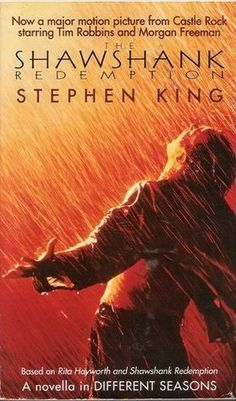 "The Shawshank Redemption, the novella in ""Different Seasons"", entitled ""Rita Hayworth and the Shawshank Redemption"", by Stephen King Good Books, Books To Read, My Books, Reading Books, Shawshank Redemption Book, Stephen King Novels, Tim Robbins, Steven King, Kings Movie"