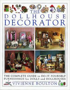 Doll House Decorator: Vivienne Boulton: 9781564580771: Amazon.com: Books