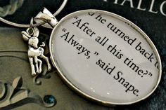 snape. i love you.