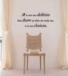 BIG It is not our abilities that show us who we truly are, it is our choices Wall Quote Decal. $20.99, via Etsy.