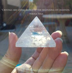 """Crystals are living beings at the beginning of creation.""  -Nikola Tesla  Photography by Robyn Nola"