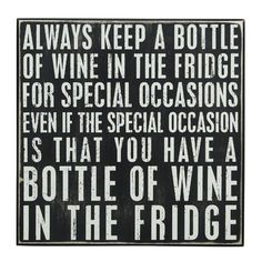 Main Image - Primitives by Kathy 'Always Keep a Bottle of Wine' Box Sign Wine Wednesday, Wine Signs, Wine Quotes, Vodka Quotes, Bar Quotes, In Vino Veritas, Humor Grafico, Box Signs, Wine Time