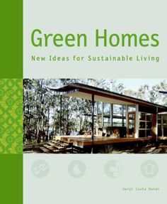 Green Homes: New Ideas for Sustainable Living - BookOutlet.com