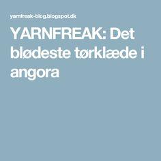 YARNFREAK: Det blødeste tørklæde i angora