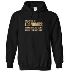 Cool Majored in Economics T-Shirt Hoodie Sweatshirts iaa