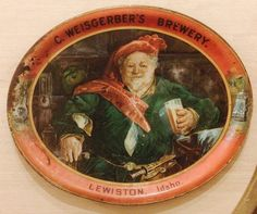 Lewiston, Idaho tin advertising  beer tray from the C. Weisgerber Brewery.