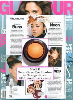 mark. Neon Gaze eye shadow is featured in the new issue of Glamour Magazine! Check out how Orange Sizzle created eyes with a perfect neon pop. http://eseagren.avonrepresentative.com #AvonRep