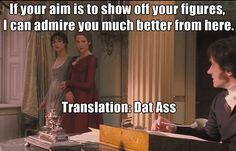 Mr. Darcy! Say it again.
