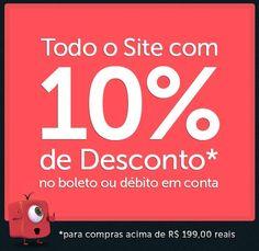 Confira agora o desconto de 10% que o Shopfato preparou para você comprar acima de R$199 pagando À vista com boleto/débito.