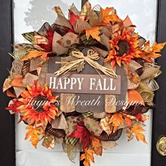 Happy Fall Wreath with burlap, wooden sign, and sunflowers.   Jayne's wreath designs on FB and Instagram
