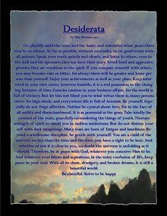 Desiderata Max Ehrmann, Desiderata, Spirituality, Peace, Thoughts, Writing, Learning, Wall, Life