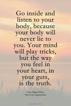 Your heart and gut know the truth!