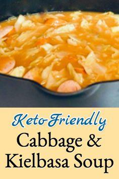 keto cabbage & kielbasa soup Sauteed Vegetables, Healthy Vegetables, Bhg Recipes, Soup Recipes, Kielbasa Soup, Sauteed Cabbage, Corn Chowder, Hens, Original Recipe