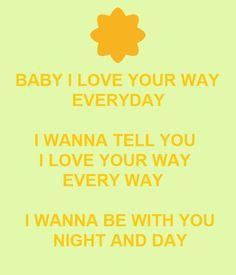 Baby, I Love Your Way. Peter Frampton. 1975