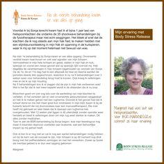 Margreet had veel last van HIELSPOOR.  Body Stress Release hielp haar van de klachten af. Lees haar eigen ervaring hierover. Meer informatie over BSR vindt u op www.bsr-marknesse.nl of www.bodystressrelease.nl
