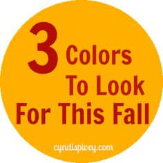 3 Colors to Look For This Fall