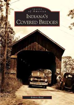 Once there were hundreds of 19th-century and very early 20th-century covered bridges in Indiana--so many in fact, that the state ranked third in the nation in the number of structures still standing.