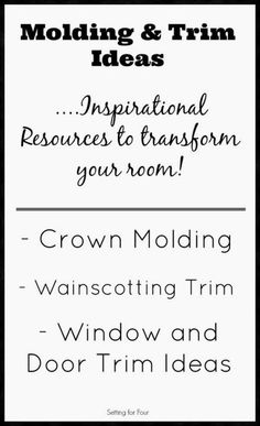 Molding and Trim ideas - decor tips for your home to add interest and transform your rooms!