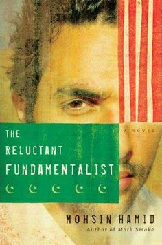 Books into Movies: The Reluctant Fundamentalist by Mohsin Hamid