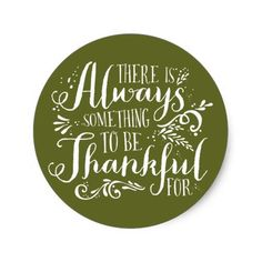Be Thankful Script Green Thanksgiving Sticker. Rustic Thanksgiving sticker featuring whimsical script. This item is available in other background textures and colors.