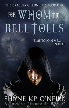 """#55. """"For Whom The Bell Tolls""""  ***  Shane K.P. O'Neill  (2013)"""