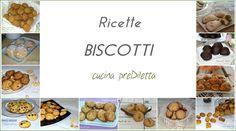 Ricette biscotti, una raccolta di tutte le ricette di biscotti presenti nel blog: biscotti semplici, biscotti farciti e biscotti da inzuppare nel latte.
