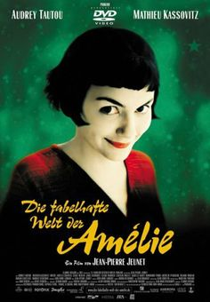 I love the innocence and curiosity of Amelie.