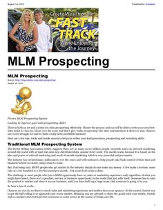 MLM Prospecting -  http://blog.robfore.com/mlm-prospecting/