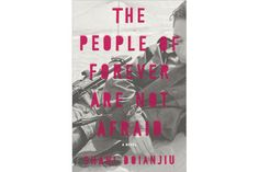 5 novels you must read this fall - 'The People of Forever are Not Afraid,' by Shani Boianjiu