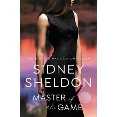 Free eBook Master of the Game Author Sidney Sheldon Best Romance Novels, Romance Books, Free Pdf Books, Free Books Online, Novels To Read, Books To Read, The Game Book, Sidney Sheldon, Got Books