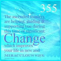 Angel Number 355~ You're guided and supported in improving your life in miraculous ways! #numerology