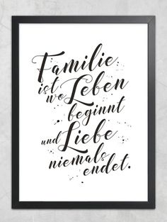 Quotes on the Digital Family - Family is Where Life . Inspirational Quotes on the Digital Family - Family is Where Life . Danke Geschenk FAMILIE ANKER von Jolanswelt Kunstdrucke In der Familie Wandtttoo beginnt das Leben Short Family Quotes, Happy Family Quotes, Inspirational Life Lessons, Inspirational Quotes, Importance Of Family Quotes, Dysfunctional Family Quotes, Funny Quotes, Life Quotes, Family Humor