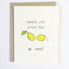 Lemonade Greeting Card by Chalkscribe. Bey Formation