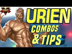 Urien Combos & Tips with Street Fighter 5 Pro No Respect Street Fighter 5, Respect, Count, Guys, Studio, Studios, Sons, Boys
