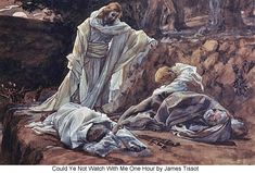 """Could Ye Not Watch With Me One Hour? BIBLE SCRIPTURE: Matthew 26:40, """"And he cometh unto the disciples, and findeth them asleep, and saith unto Peter, What, could ye not watch with me one hour?"""" - http://access-jesus.com/Matthew/Matthew_26.html"""