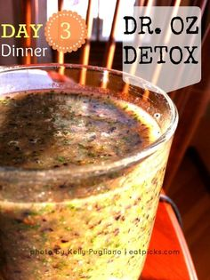 Amazing Dr. Oz's 3-Day Detox Cleanse. Dr Oz's detox smoothie will help to eliminate toxins, reset your body, and boost your metabolism in only 3 days.
