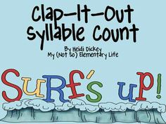 Freebie: Summer Clap-It-Out Syllable Count Reading Street Kindergarten, Kindergarten Literacy, Teaching Reading, Guided Reading, Preschool, Grammar Activities, Kids Daycare, Common Core Ela, Phonological Awareness
