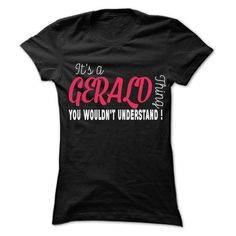 GERALD Thing... - 99 Cool Name Shirt ! - #christmas gift #monogrammed gift. GET => https://www.sunfrog.com/LifeStyle/GERALD-Thing--99-Cool-Name-Shirt-.html?68278