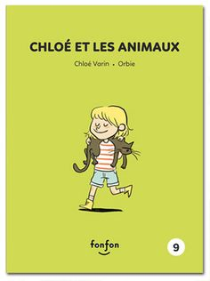 Chloé et les animaux - Illustrations Orbie Illustrations, My Books, Audiobooks, This Book, Reading, Memes, Marie, Fictional Characters, Magazine