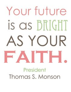 I love Thomas S. Monson. Such a Wonderful Prophet of God. He truly loves God and also Jesus Christ. He is such a great leader and Lives his life Accordingly to What Christ Taught. He is such a good example to all the World.