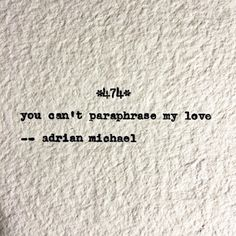 Blinking Cursor Series No. 474 #adrianmichael #typewriter #poetry #quotes