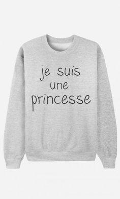 Sweat Je Suis Une Princesse