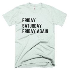 FRIDAY AGAIN - Short sleeve unisex t-shirt – FRENCH FRIES AND APATHY