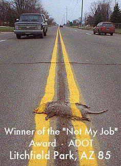 "The ""Not My Job"" award winner, 1985 - Arizona"