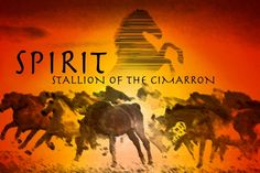 """I loved the movie """"Spirit Stallion of the Cimarron,"""" :)   I use to watch this movie at least twice a week for like, three years I would laugh and cry every time."""