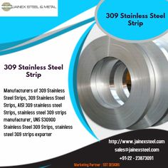 We are engrossed in the business of supplying and trading of premium quality 309 Stainless Steel Strips, AISI 309 stainless steel Strips, UNS Stainless Steel 309 Strips, stainless steel 309 strips from Mumbai, India. Stainless Steel Strip, Mumbai, India, Business, Bombay Cat