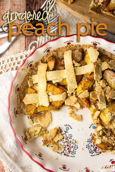 Paleo Gingered Peach Pie @ForagedDish