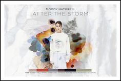 """For our """"After the Storm"""" challenge, it's the gentle aftermath we're asking you to focus on, those moments when the storm clouds have cleared and the earth appears itself once again. 2016 Fashion Trends, After The Storm, Design Competitions, Color Trends, Vignettes, Front Row, Sketches, Collage, Colours"""