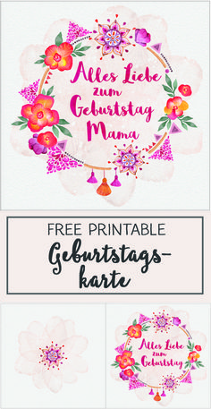 DIY // Alles Liebe zum Geburtstag, Mama! – Geburtstagskarte free printable
